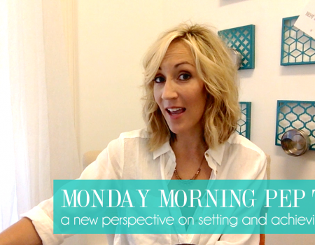 Monday Morning Pep Talk | A new perspective on setting and reaching goals