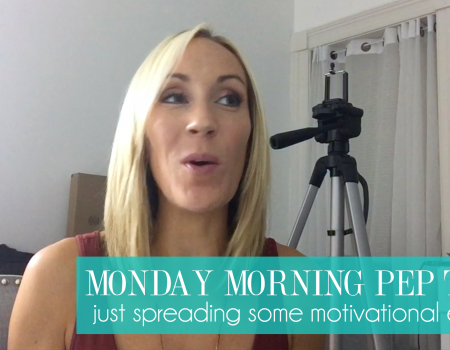 Monday Morning Pep Talk | Spreading motivational energy