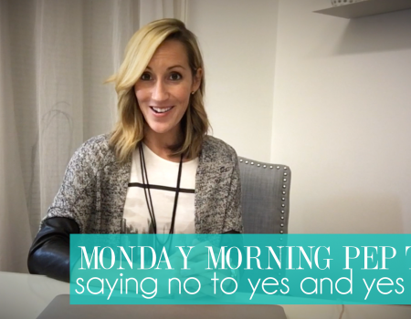 Say no to YES and yes to NO | Monday Morning Pep Talk