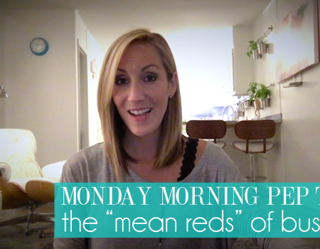 "The ""Mean Reds"" of Business 